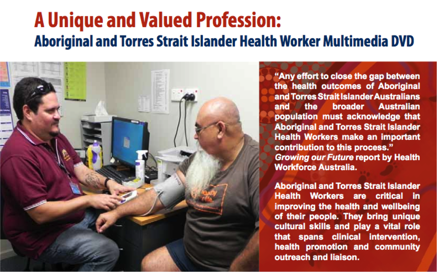 A unique and valued profession:  Aboriginal and Torres Strait Islander Health Worker Multimedia DVD